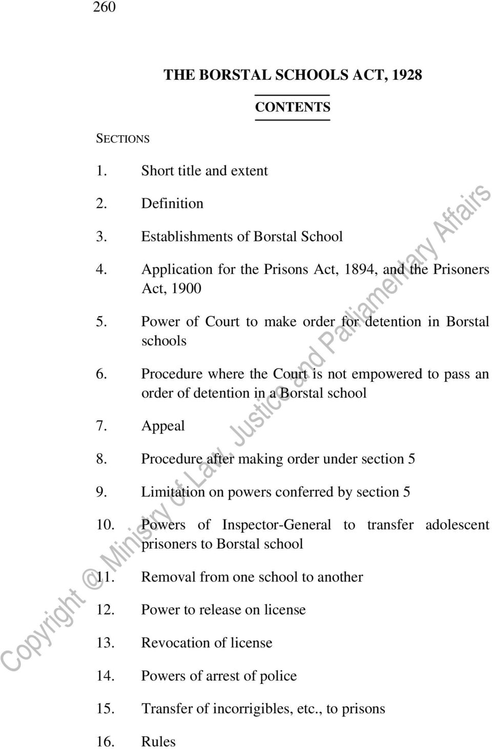 Procedure where the Court is not empowered to pass an order of detention in a Borstal school 7. Appeal 8. Procedure after making order under section 5 9.