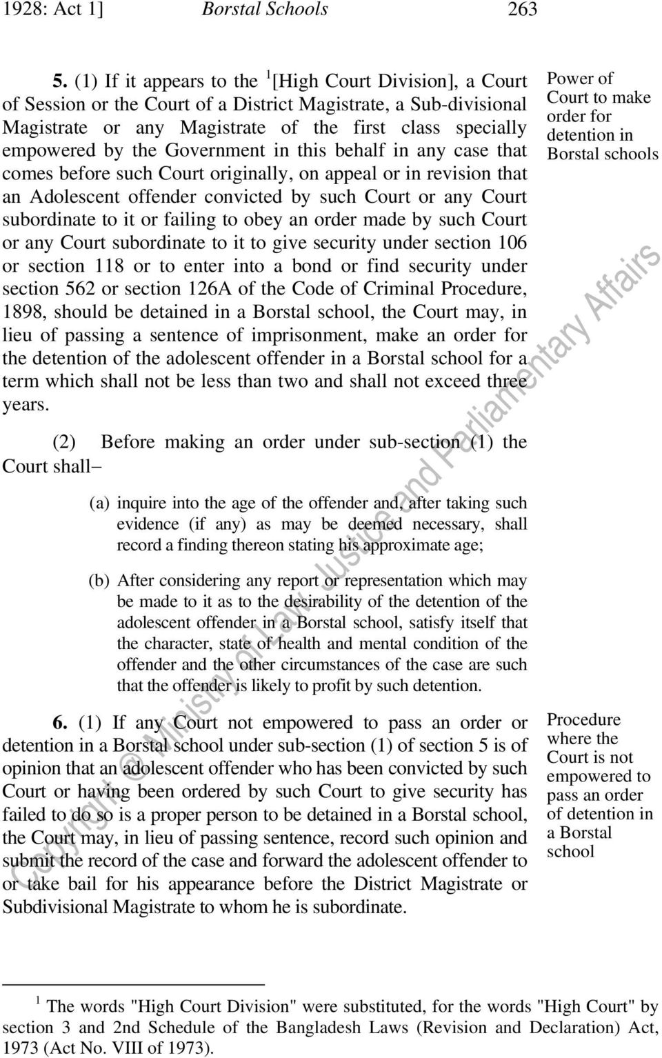 Government in this behalf in any case that comes before such Court originally, on appeal or in revision that an Adolescent offender convicted by such Court or any Court subordinate to it or failing