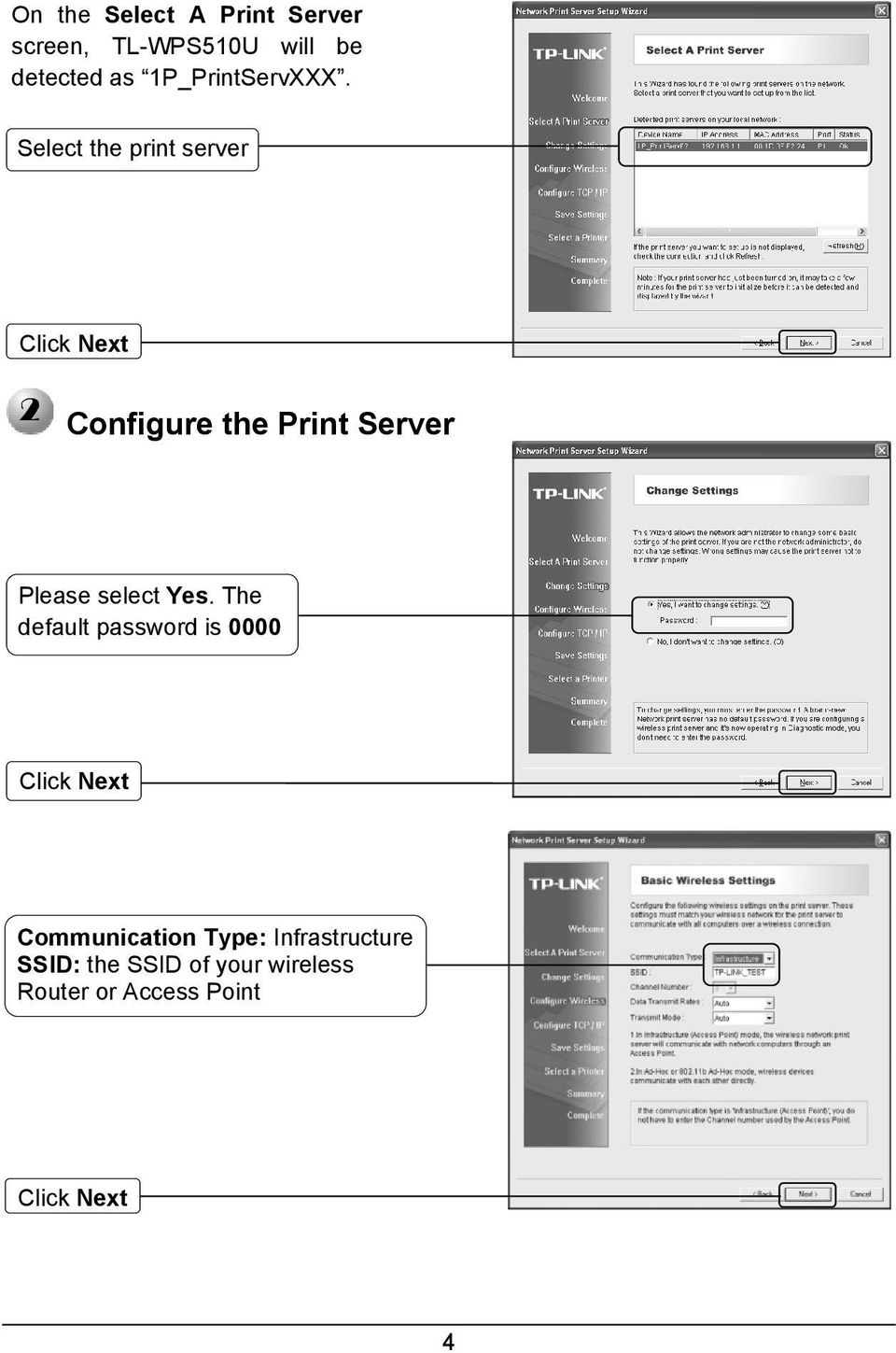 Select the print server Configure the Print Server Please select Yes.