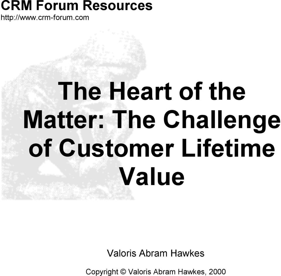 Challenge of Customer Lifetime Value