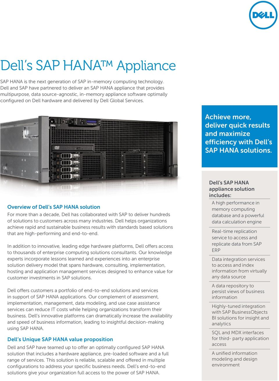 Global Services. Achieve more, deliver quick results and maximize efficiency with Dell s SAP HANA solutions.
