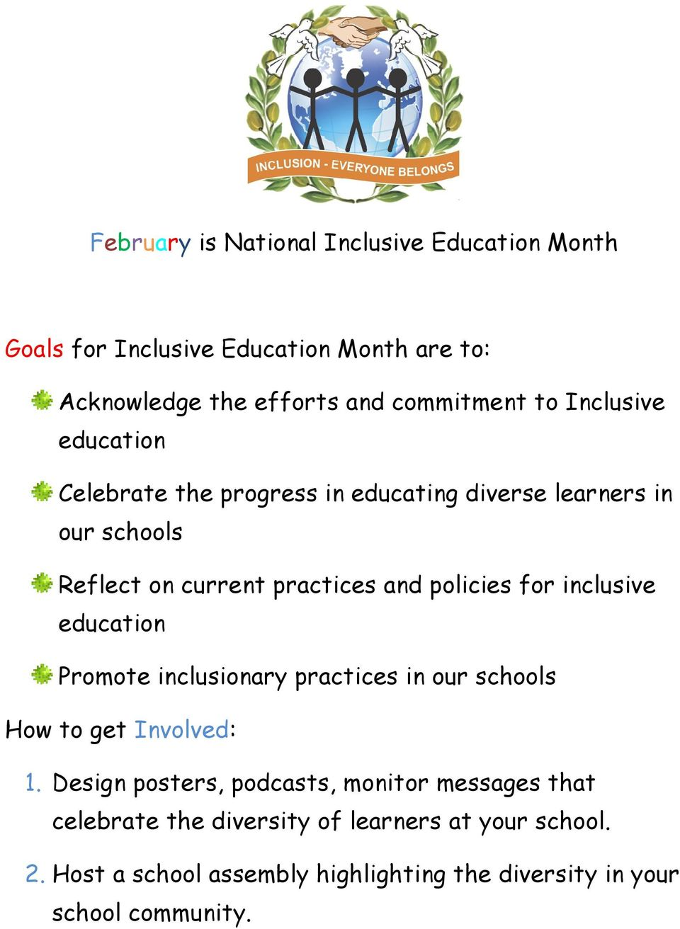 inclusive education Promote inclusionary practices in our schools How to get Involved: 1.