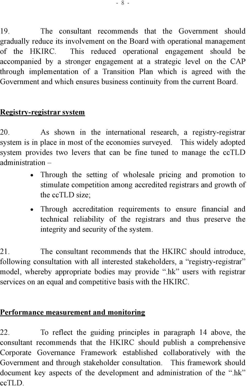 which ensures business continuity from the current Board. Registry-registrar system 20.