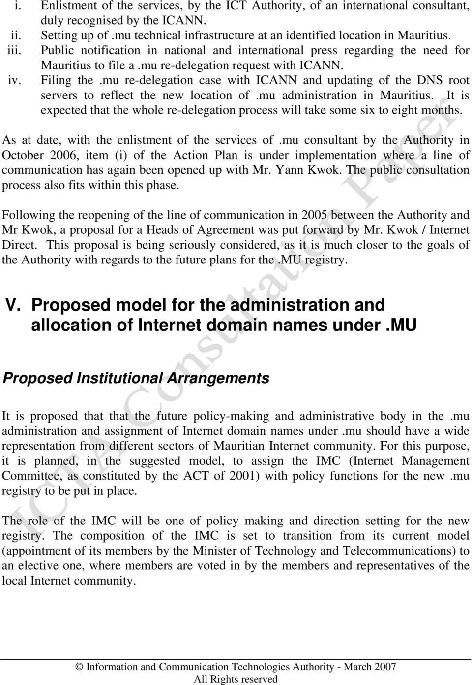 mu re-delegation case with ICANN and updating of the DNS root servers to reflect the new location of.mu administration in Mauritius.