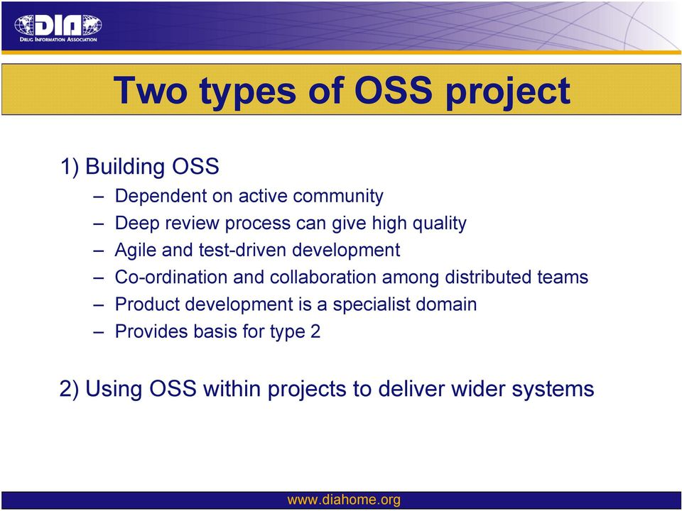 Co-ordination and collaboration among distributed teams Product development is a