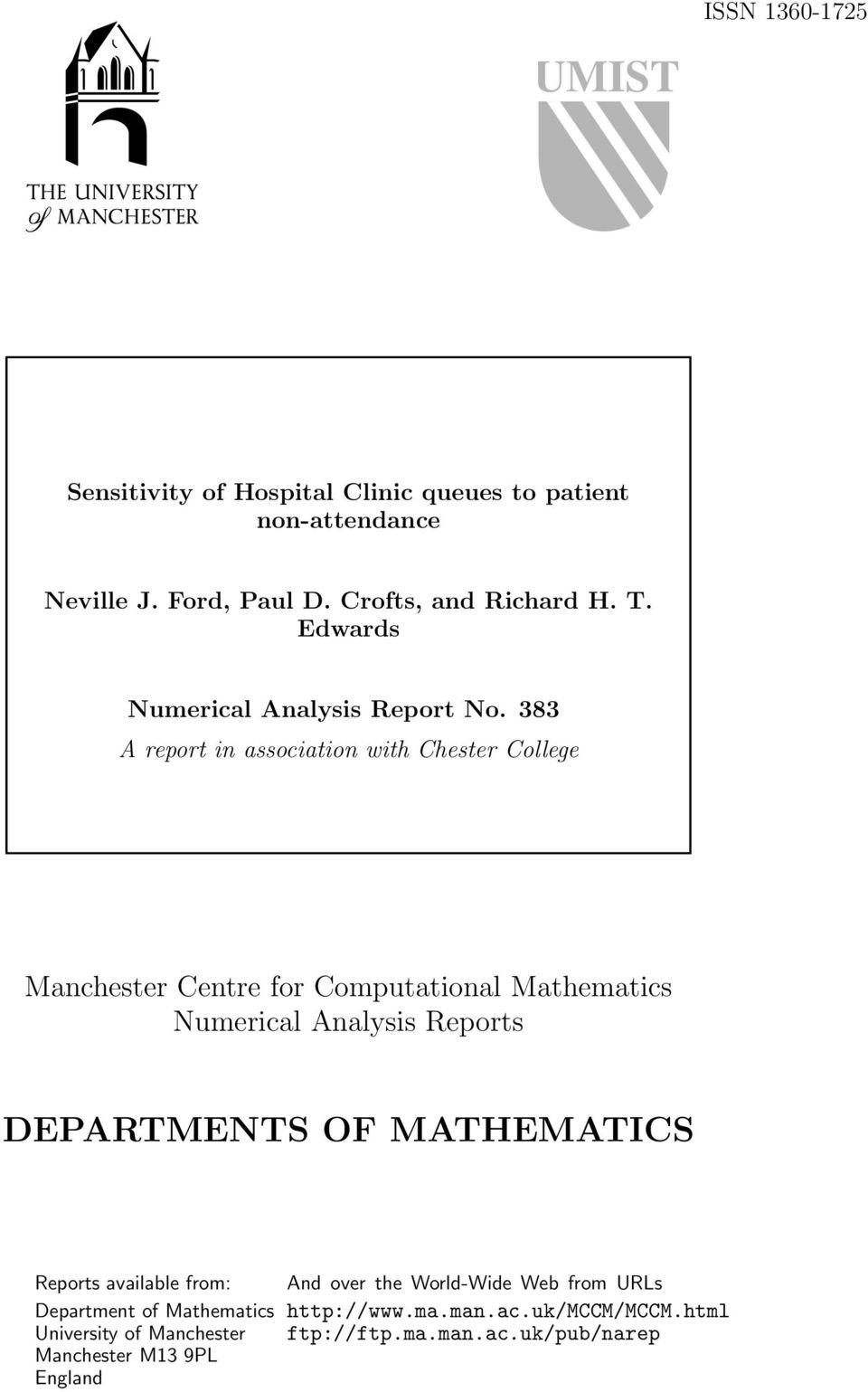 383 A report in association with Chester College Manchester Centre for Computational Mathematics Numerical Analysis Reports