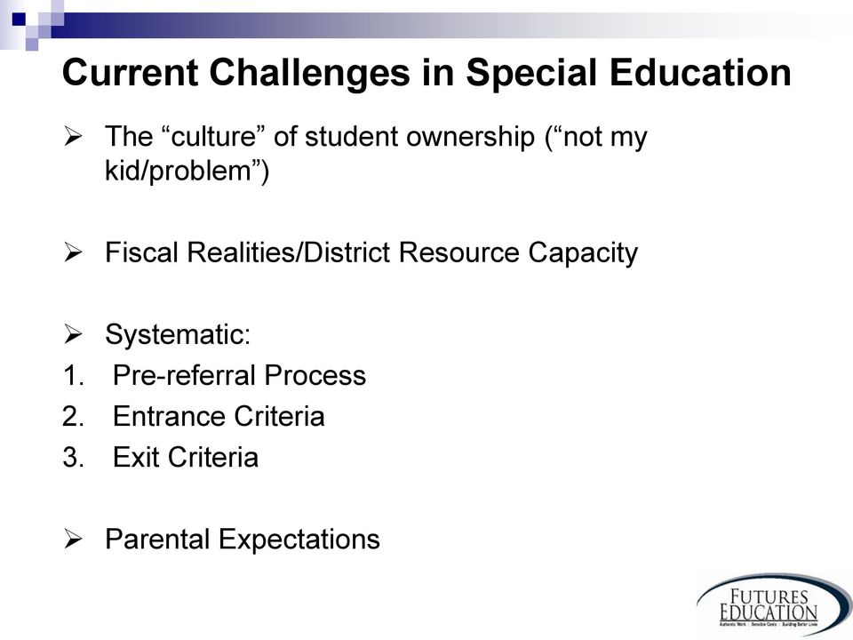 Realities/District Resource Capacity Systematic: 1.