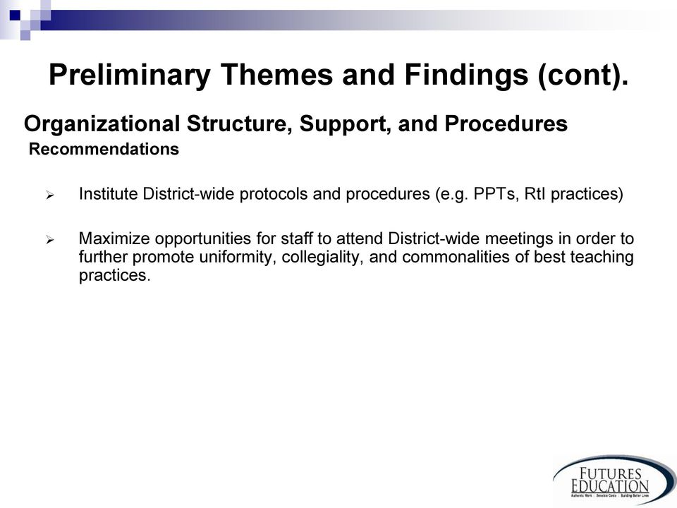 District-wide protocols and procedures (e.g.