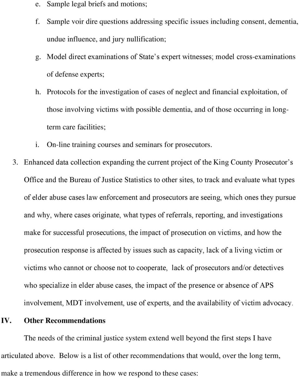 Protocols for the investigation of cases of neglect and financial exploitation, of those involving victims with possible dementia, and of those occurring in longterm care facilities; i.