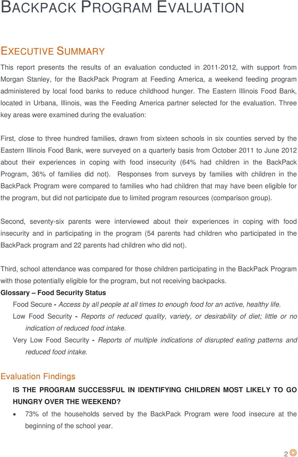 The Eastern Illinois Food Bank, located in Urbana, Illinois, was the Feeding America partner selected for the evaluation.