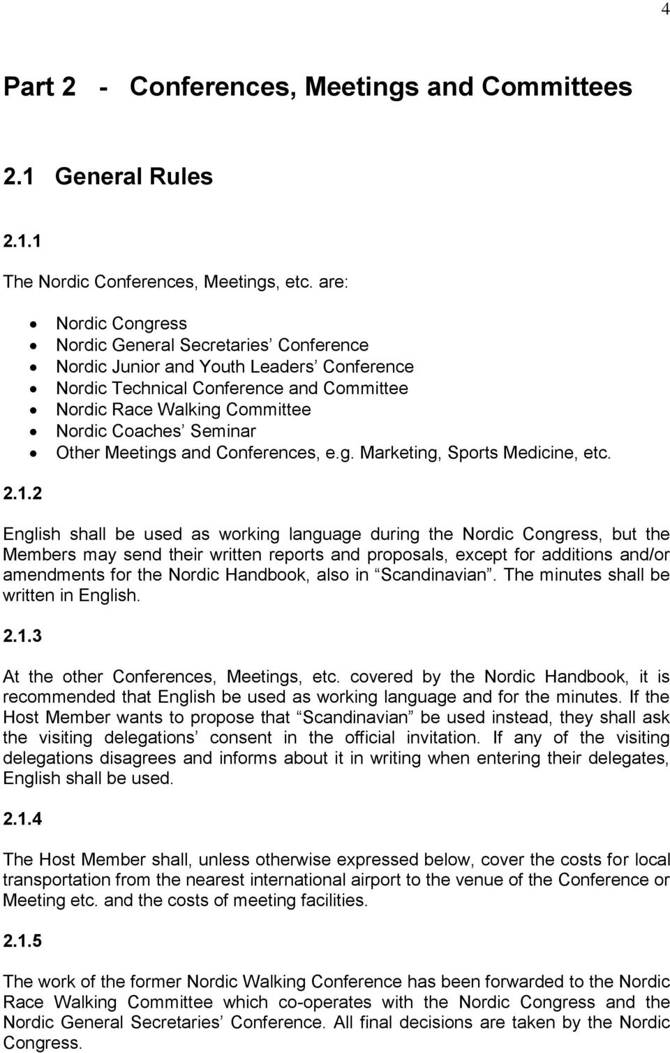 Other Meetings and Conferences, e.g. Marketing, Sports Medicine, etc. 2.1.