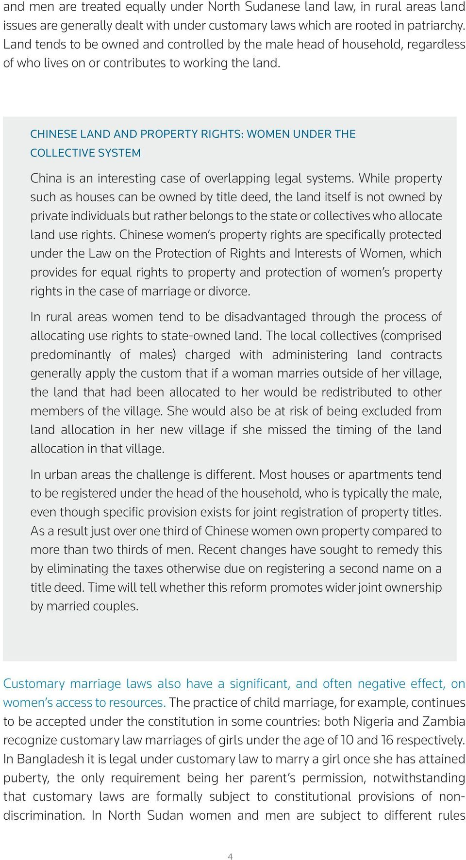 CHINESE LAND AND PROPERTY RIGHTS: WOMEN UNDER THE COLLECTIVE SYSTEM China is an interesting case of overlapping legal systems.