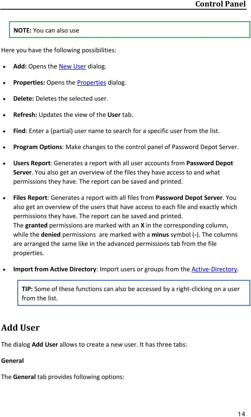 Users Report: Generates a report with all user accounts from Password Depot Server. You also get an overview of the files they have access to and what permissions they have.