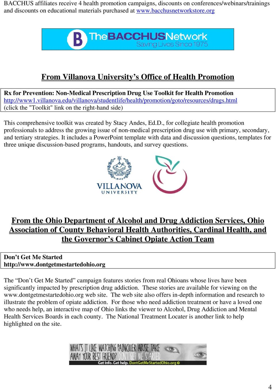 "edu/villanova/studentlife/health/promotion/goto/resources/drugs.html (click the ""Toolkit"" link on the right-hand side) This comprehensive toolkit was created by Stacy Andes, Ed.D."