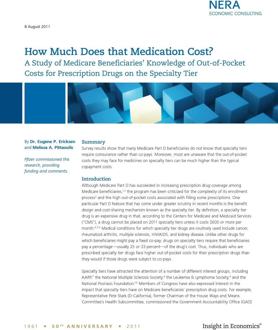 Summary Survey results show that many Medicare Part D beneficiaries do not know that specialty tiers require coinsurance rather than co-pays.