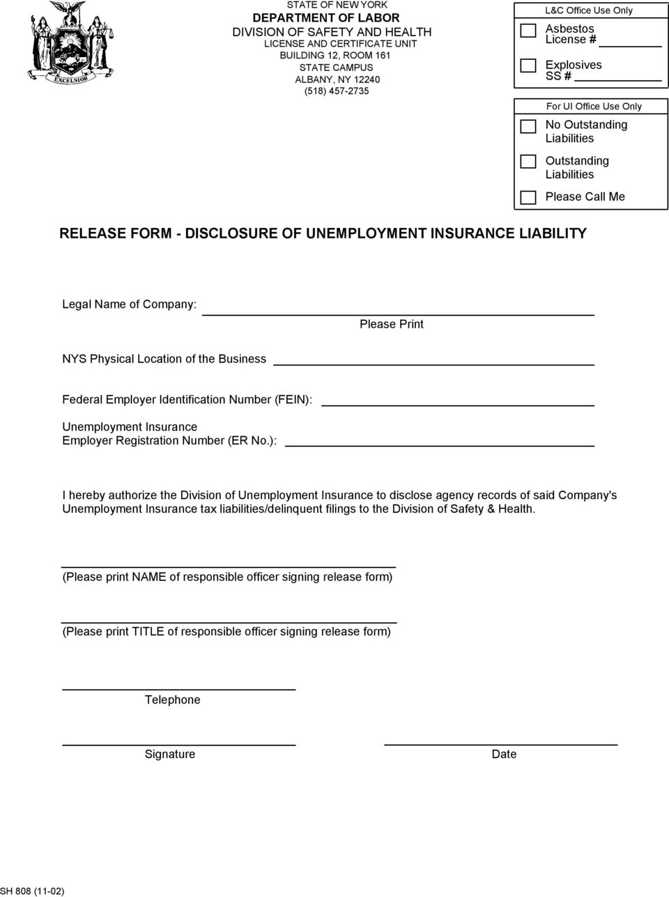 Please Print NYS Physical Location of the Business Federal Employer Identification Number (FEIN): Unemployment Insurance Employer Registration Number (ER No.