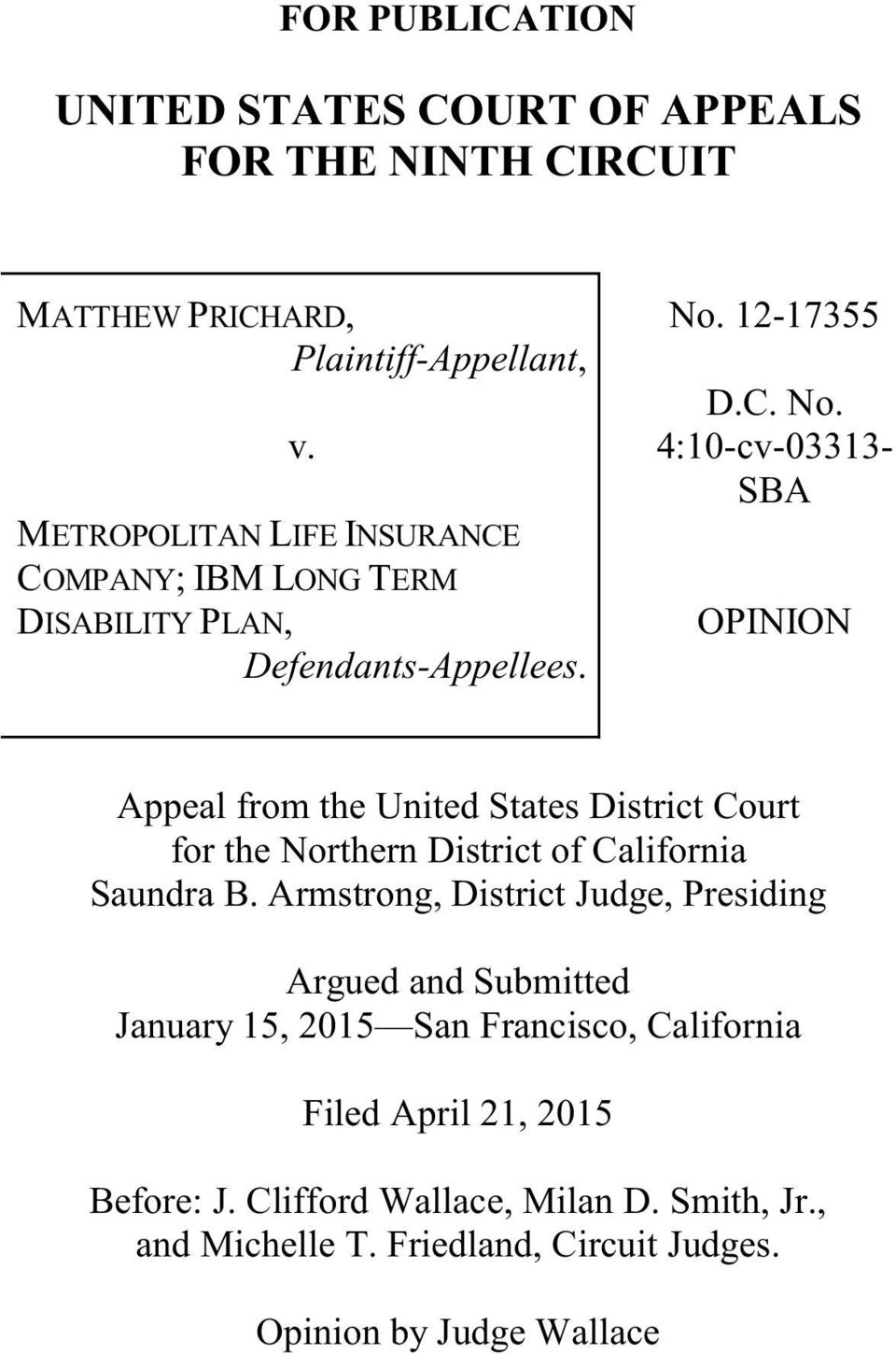 12-17355 D.C. No. 4:10-cv-03313- SBA OPINION Appeal from the United States District Court for the Northern District of California Saundra B.
