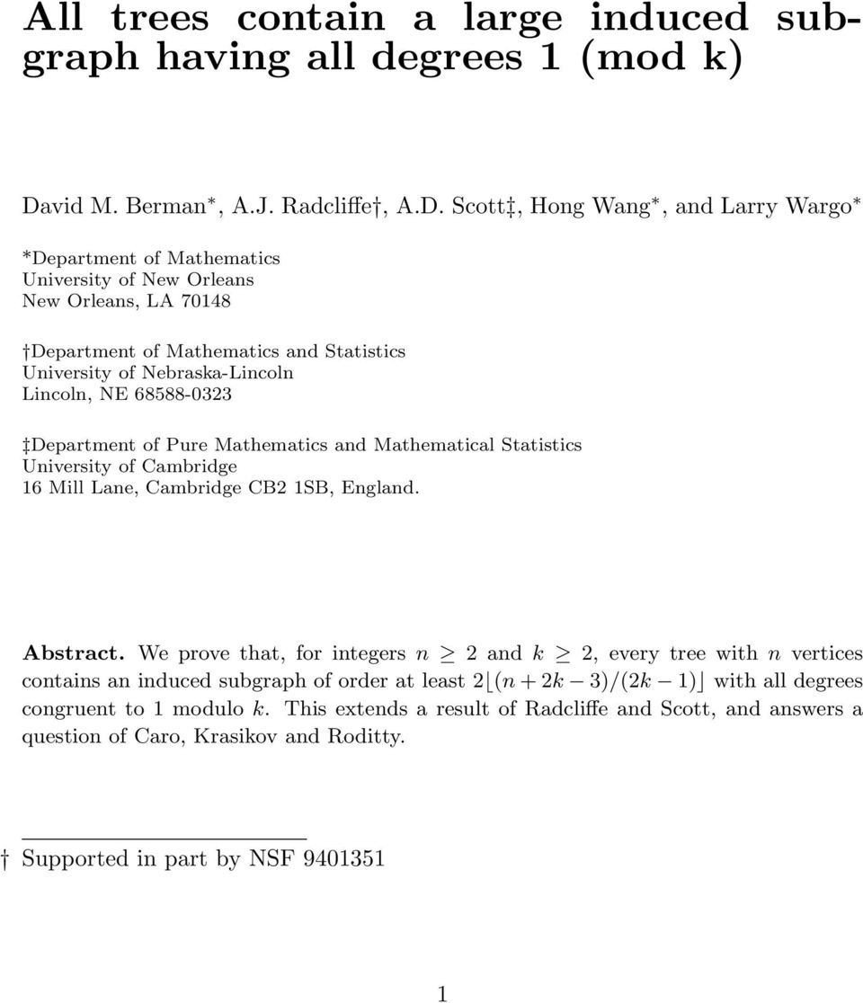 Scott, Hong Wang, and Larry Wargo *Department of Mathematics University of New Orleans New Orleans, LA 70148 Department of Mathematics and Statistics University of Nebraska-Lincoln Lincoln,