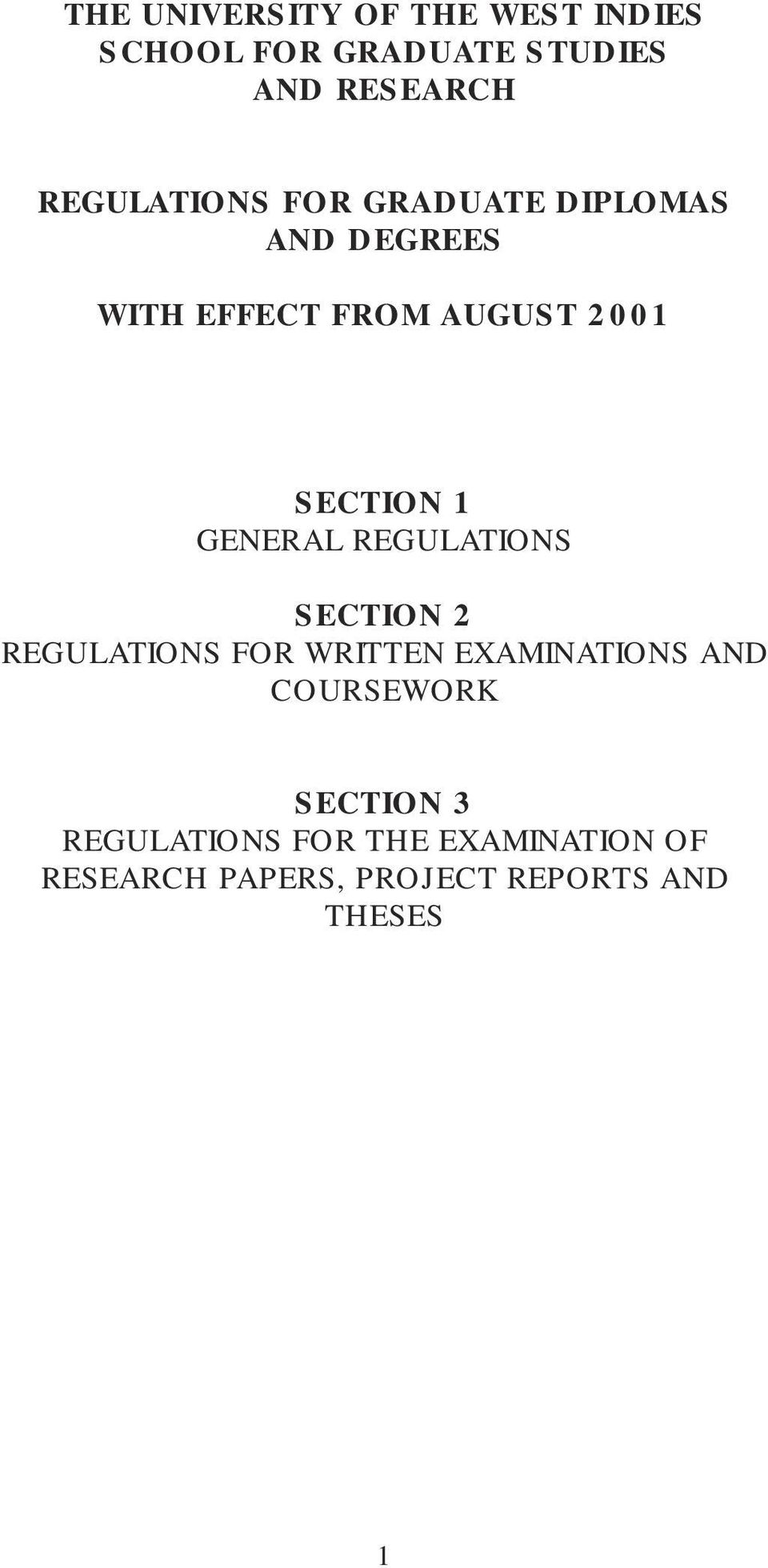 1 GENERAL REGULATIONS SECTION 2 REGULATIONS FOR WRITTEN EXAMINATIONS AND