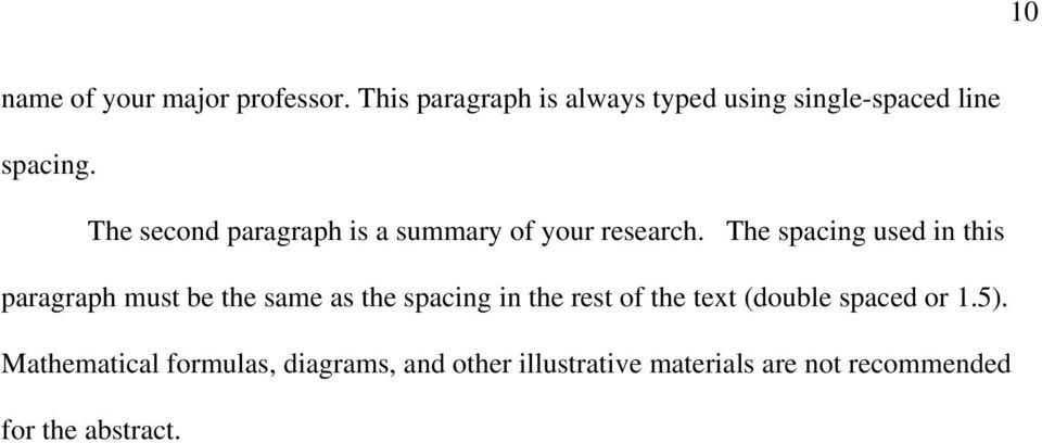 The second paragraph is a summary of your research.