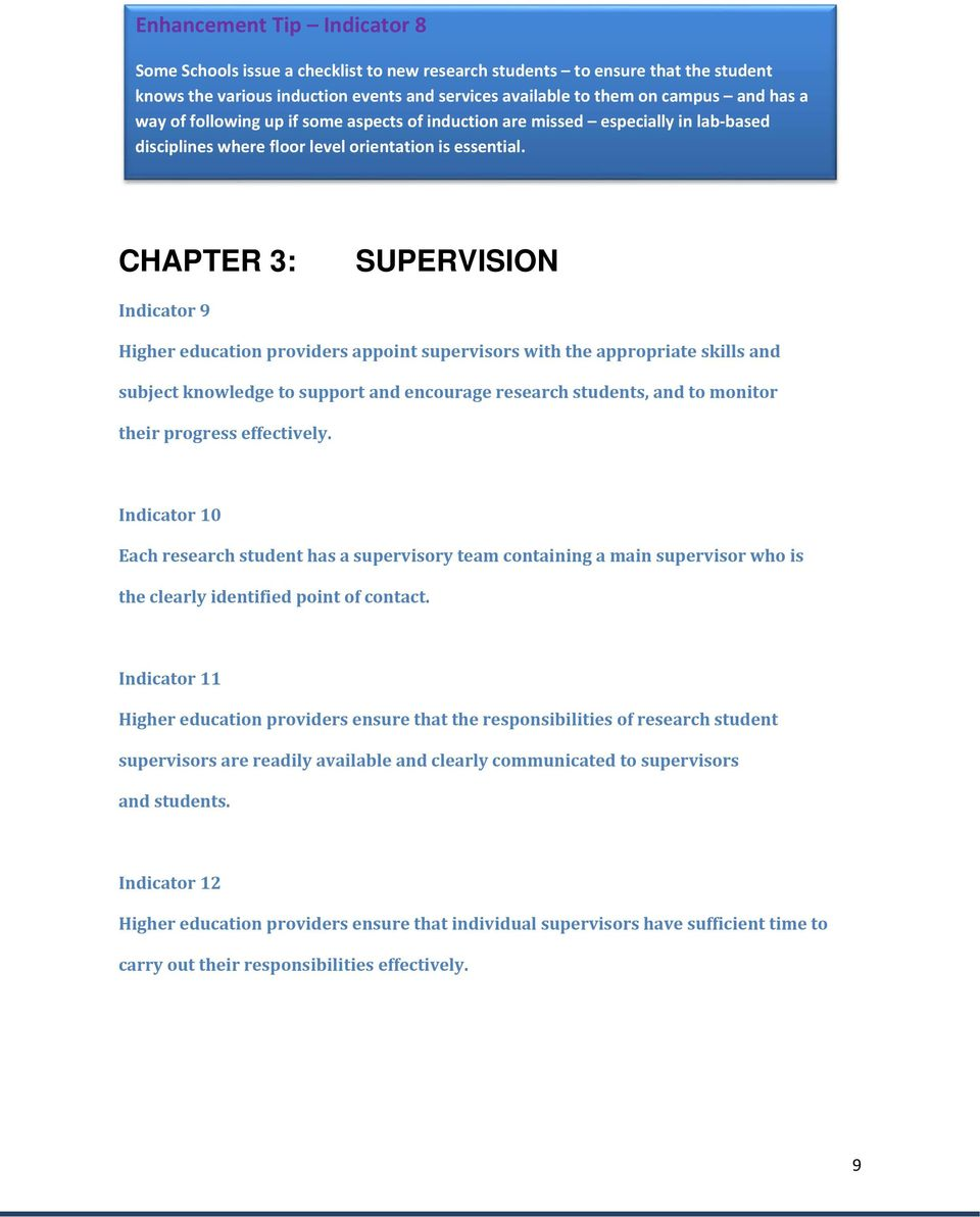 CHAPTER 3: SUPERVISION Indicator 9 Higher education providers appoint supervisors with the appropriate skills and subject knowledge to support and encourage research students, and to monitor their
