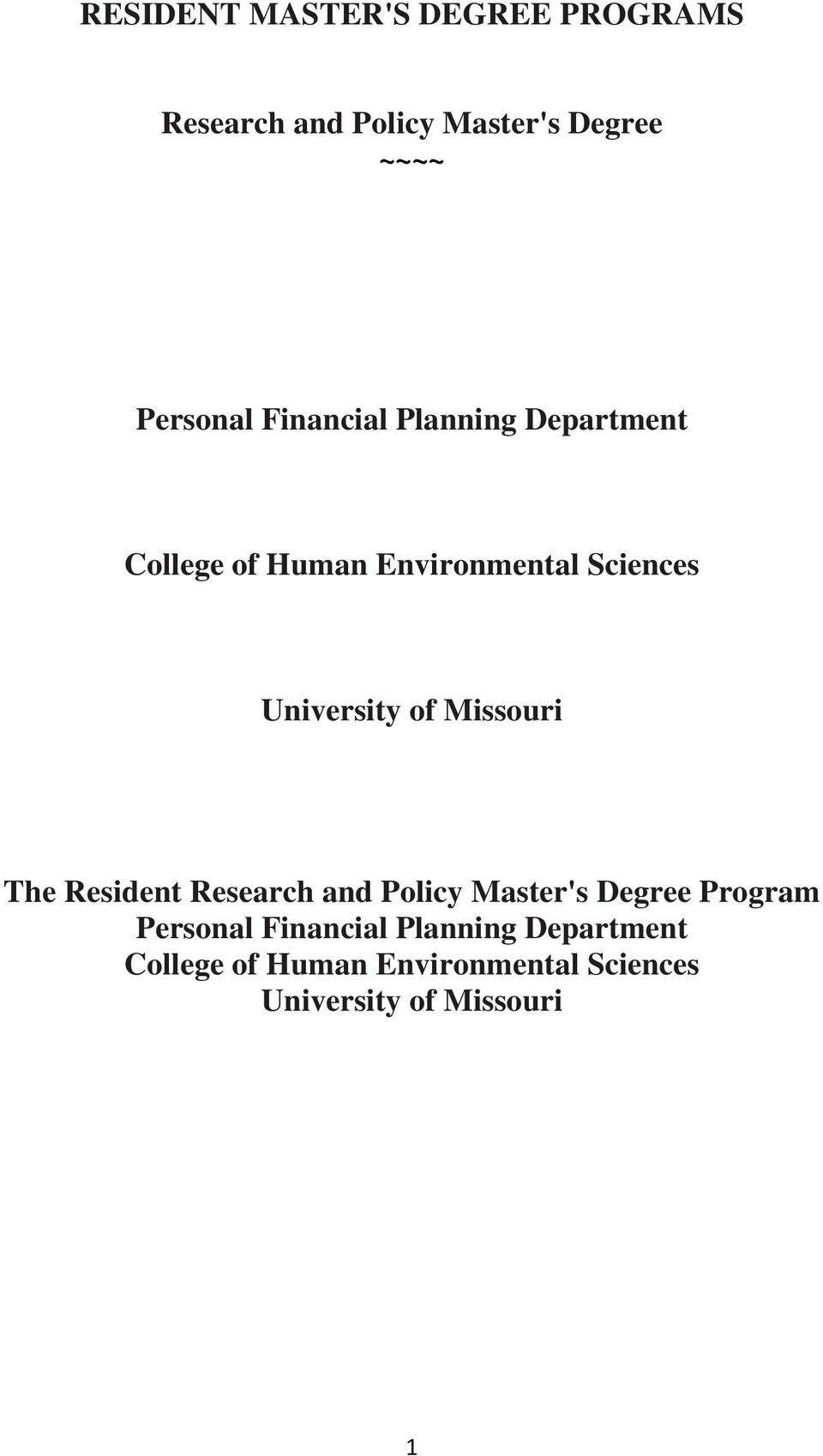 Missouri The Resident Research and Policy Master's Degree Program Personal  Missouri