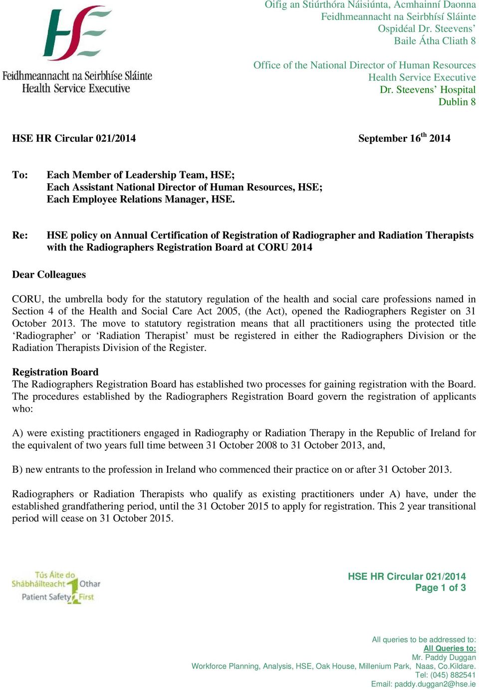 Steevens Hospital Dublin 8 HSE HR Circular 021/2014 September 16 th 2014 To: Each Member of Leadership Team, HSE; Each Assistant National Director of Human Resources, HSE; Each Employee Relations