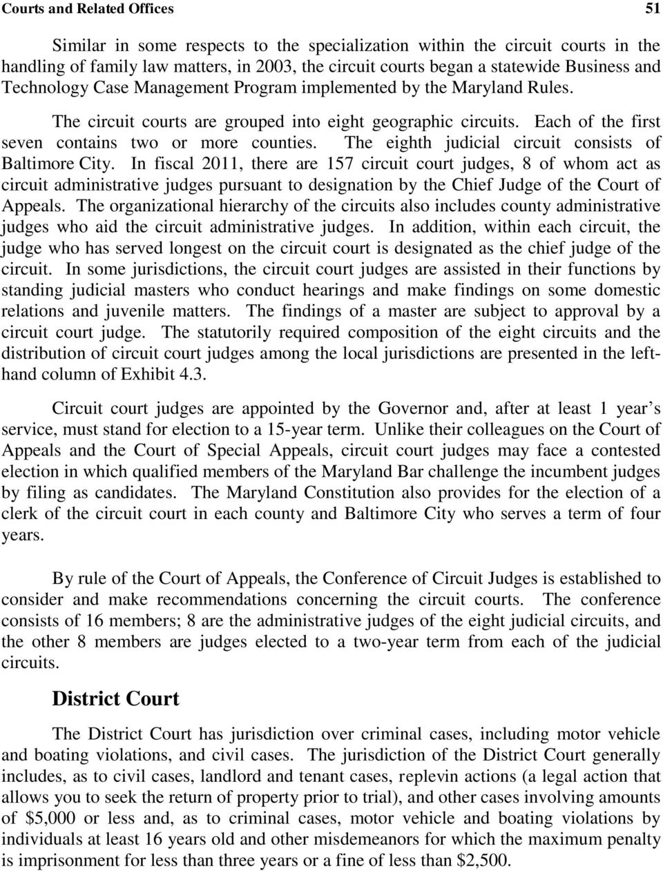 The eighth judicial circuit consists of Baltimore City.