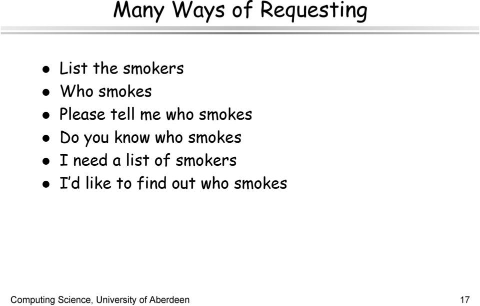 smokes I need a list of smokers I d like to find