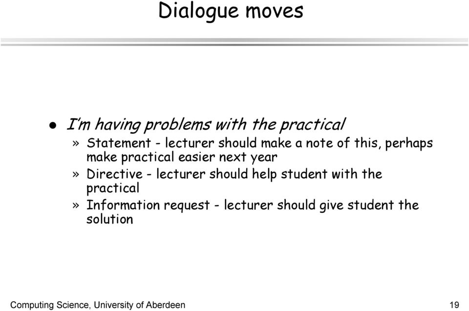 - lecturer should help student with the practical» Information request -