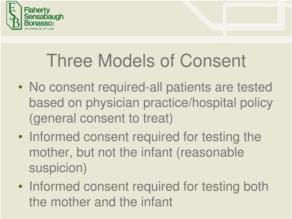 consent required for testing the mother, but not the infant (reasonable