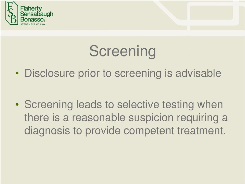 testing when there is a reasonable suspicion