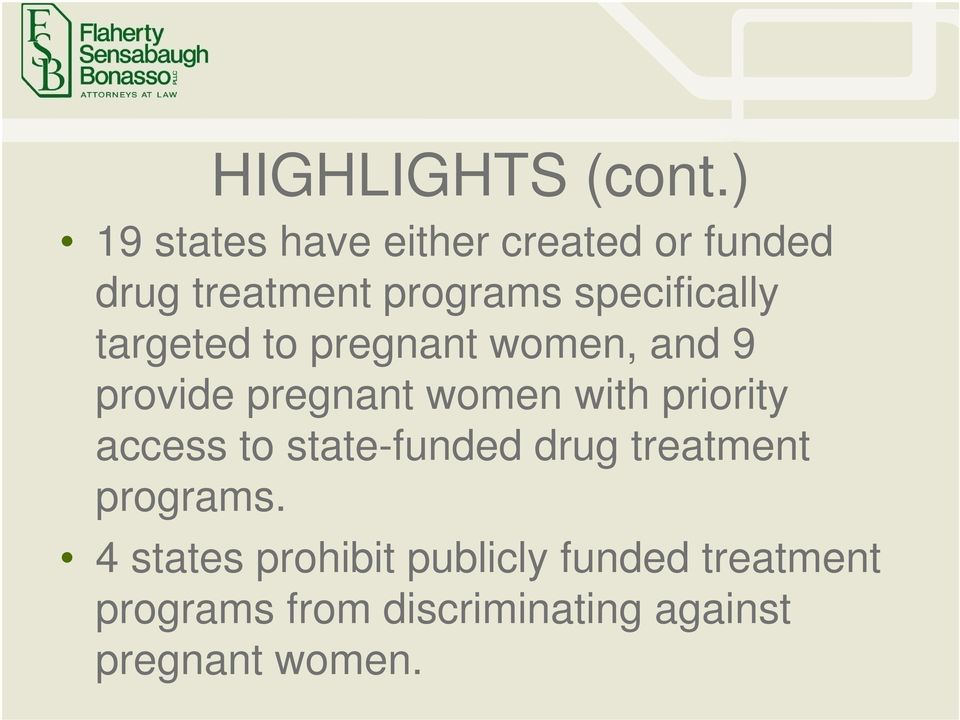 specifically targeted to pregnant women, and 9 provide pregnant women with