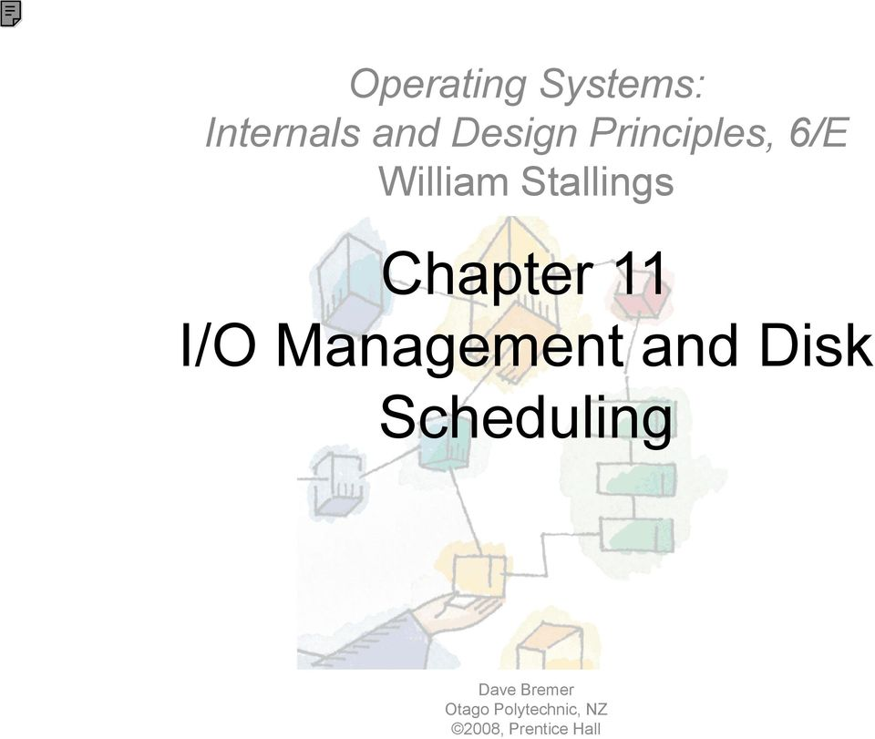 11 I/O Management and Disk Scheduling Dave