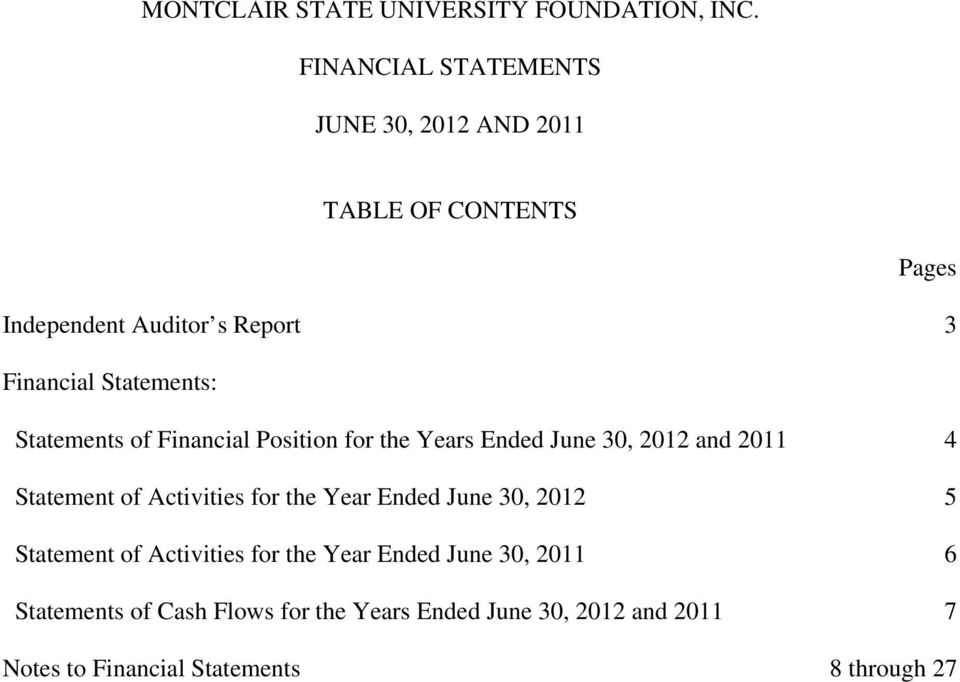 of Activities for the Year Ended June 30, 2012 5 Statement of Activities for the Year Ended