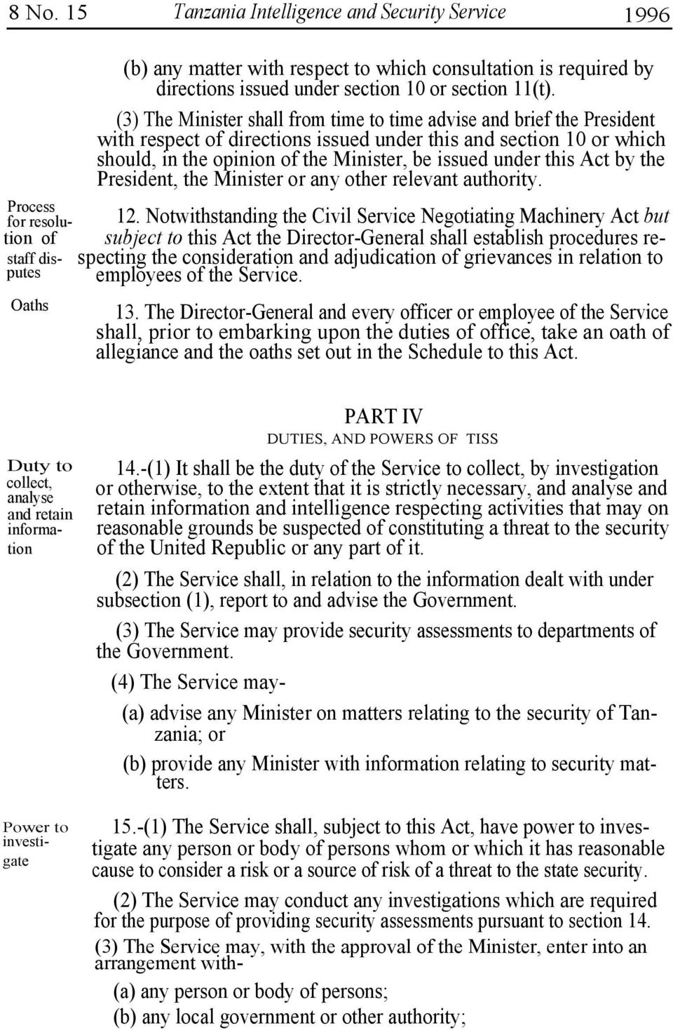 this Act by the President, the Minister or any other relevant authority. Process for resolu- tion of staff disputes 12.