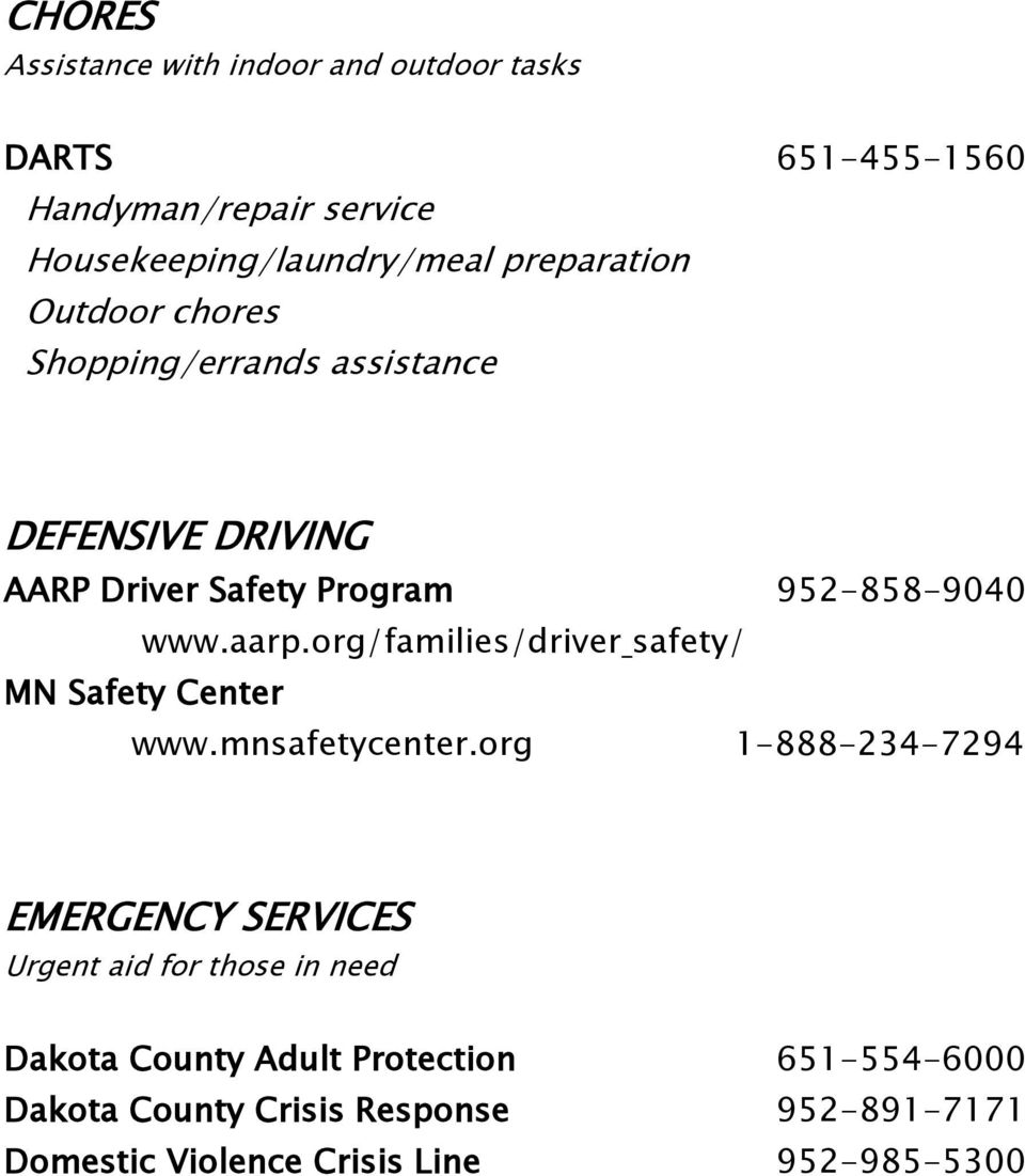 org/families/driver safety/ MN Safety Center www.mnsafetycenter.