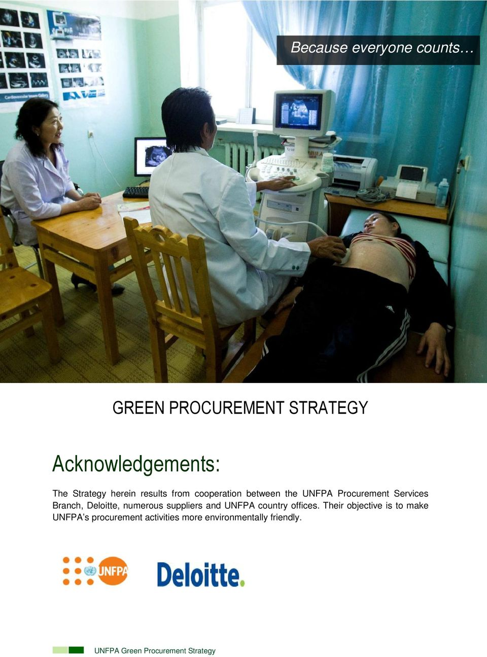 Procurement Services Branch, Deloitte, numerous suppliers and UNFPA country