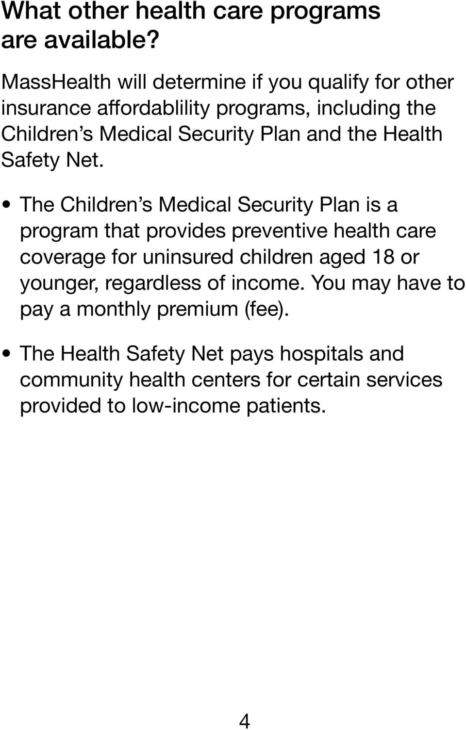 and the Health Safety Net.