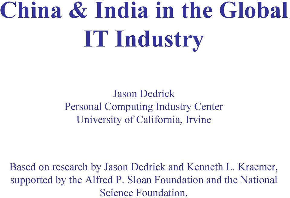 on research by Jason Dedrick and Kenneth L.
