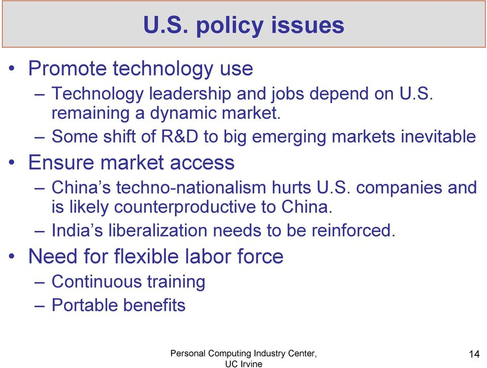 techno-nationalism hurts U.S. companies and is likely counterproductive to China.