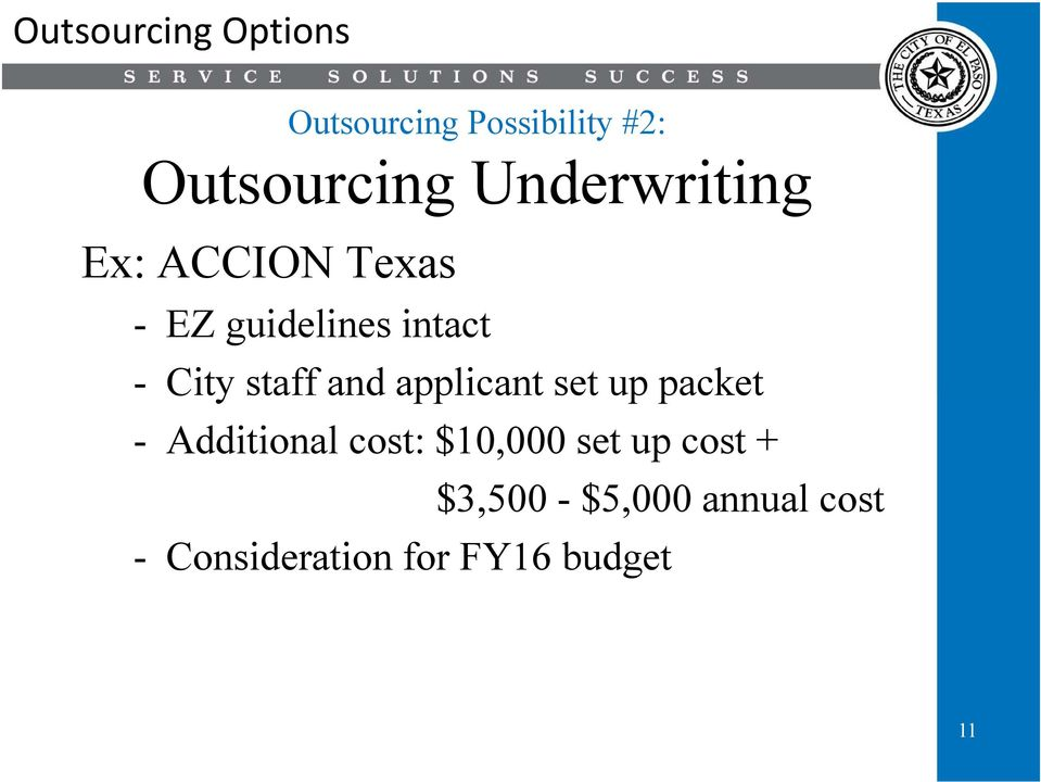 staff and applicant set up packet - Additional cost: $10,000 set