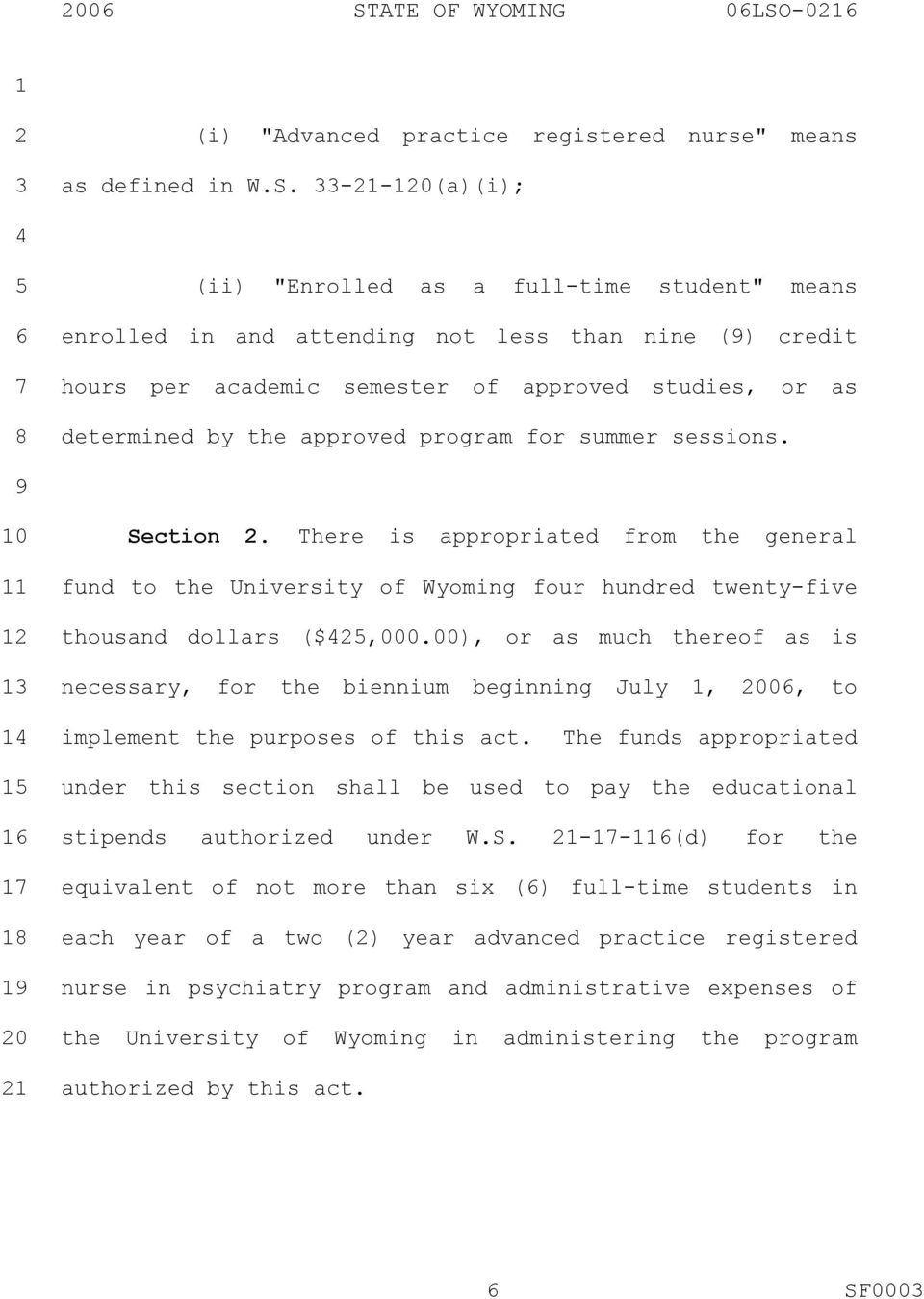 There is appropriated from the general fund to the University of Wyoming four hundred twenty-five thousand dollars ($,000.