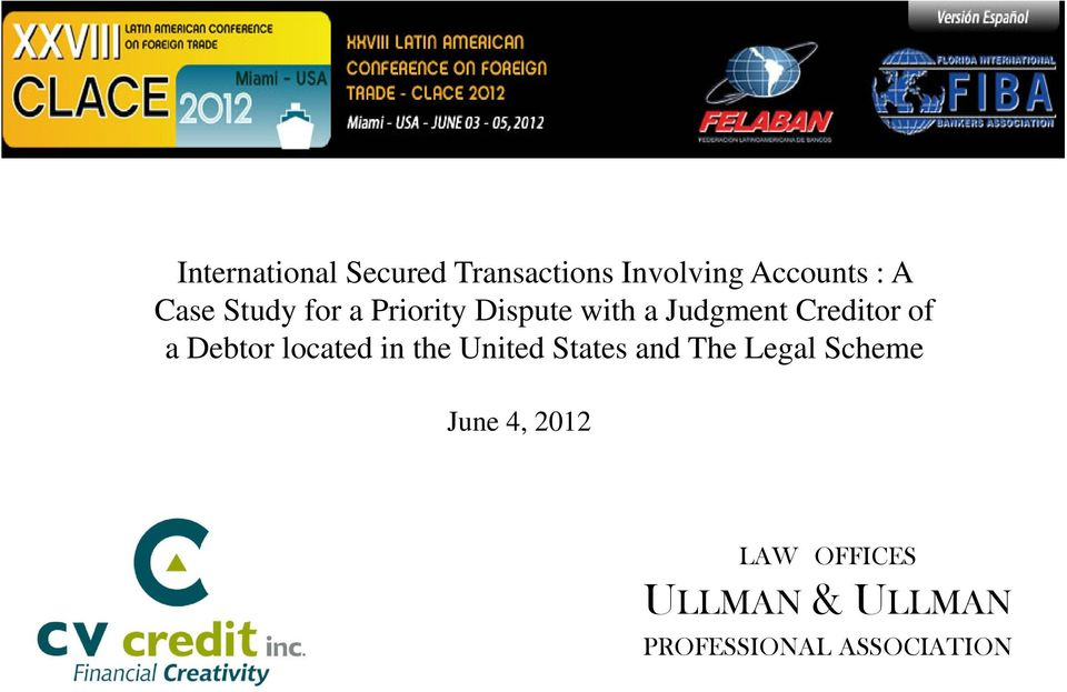 with a Judgment Creditor of a Debtor located in