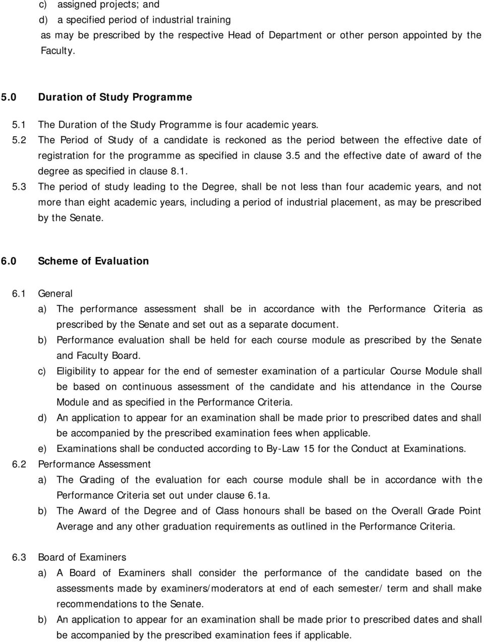 5 and the effective date of award of the degree as specified in clause 8.1. 5.