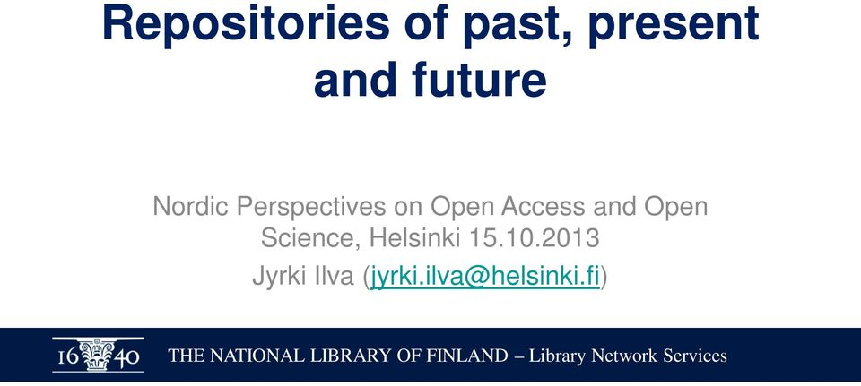 Access and Open Science, Helsinki 15.