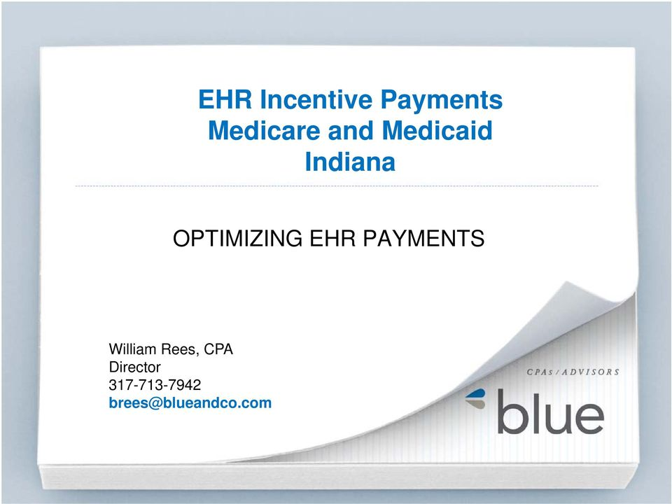 EHR PAYMENTS William Rees, CPA