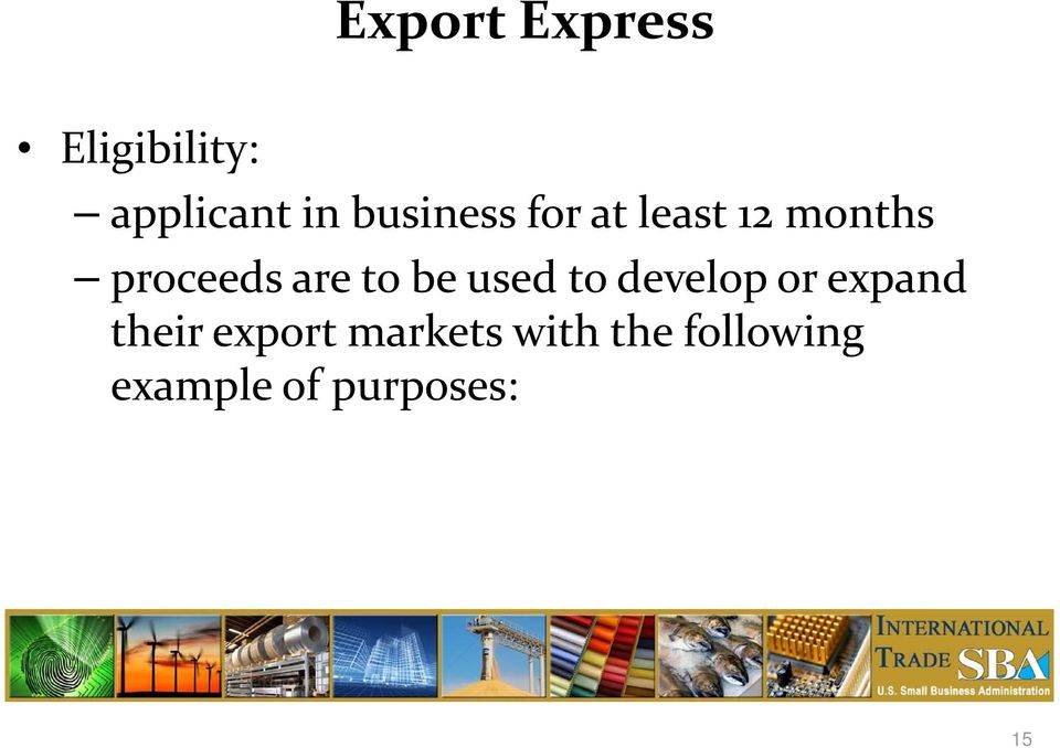 to be used to develop or expand their export
