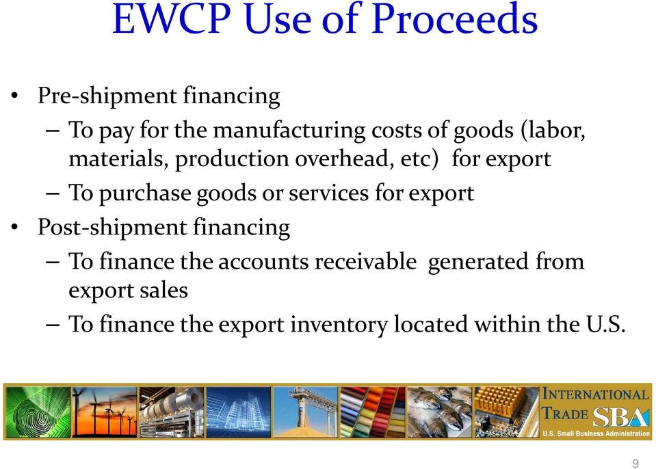 services for export Post shipment financing To finance the accounts receivable
