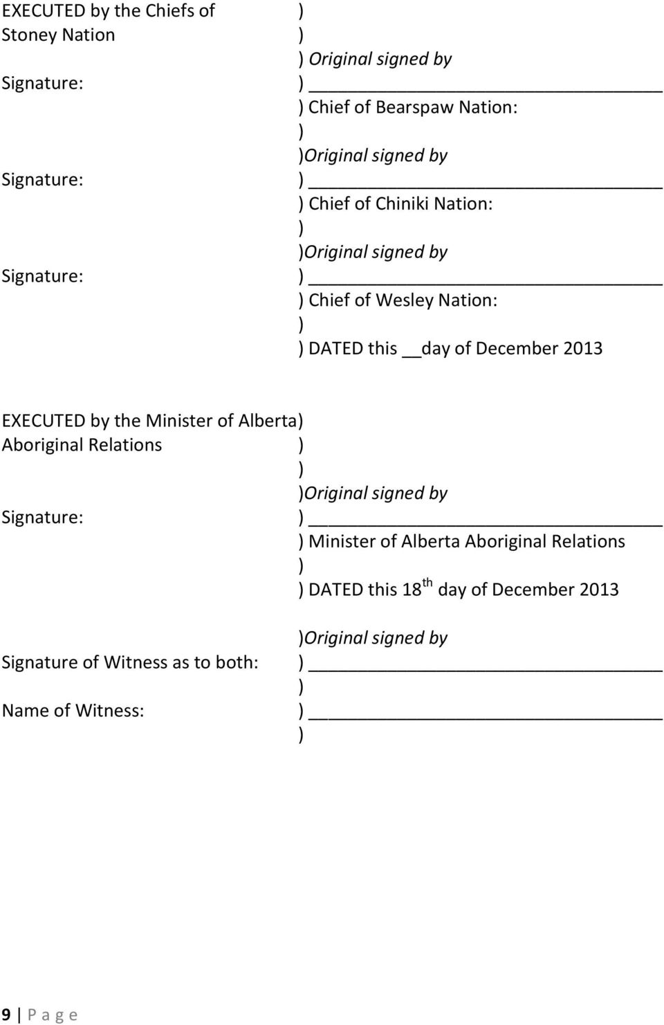 2013 EXECUTED by the Minister of Alberta Aboriginal Relations Original signed by Signature: Minister of Alberta